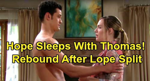 The Bold and the Beautiful Spoilers: Hope Turns To Thomas on the Rebound – 'Thope' Hookup After Liam and