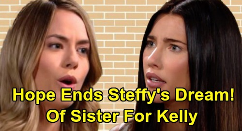 The Bold and the Beautiful Spoilers: Hope Tramples Beth & Kelly's Relationship - Steffy's Dream of Sister For Kelly Ruined?