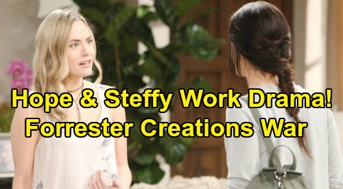 The Bold and the Beautiful Spoilers: Hope & Steffy Drama Spills Over Into Workplace - Forrester Creations Becomes A Battleground