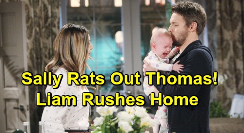 The Bold and the Beautiful Spoilers: Sally Tells Wyatt About Thomas' Evil Plan - Liam Rushes Home To Save Marriage