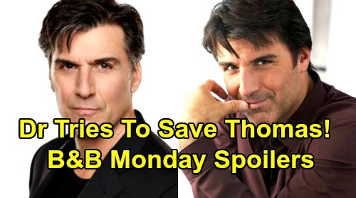 The Bold and the Beautiful Spoilers: Monday, August 26 - Dr. Armstrong Tries To Save Thomas' Life - Brooke Blamed For Cliff Fall