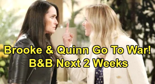 The Bold and the Beautiful Spoilers Next 2 Weeks: Steffy Fears Defeat – Wyatt Struggles to Dump Sally – Brooke & Quinn At War