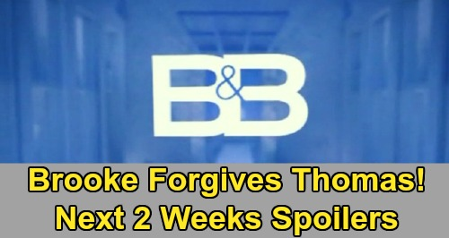 The Bold and the Beautiful Spoilers Next 2 Weeks: Brooke Forgives Thomas - Wyatt Gives Up Flo for Sally – Zoe's Shocking Request