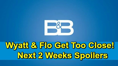 The Bold and the Beautiful Spoilers Next 2 Weeks: Wyatt & Flo Can't Stay Away From Each Other – Hope & Thomas Bond