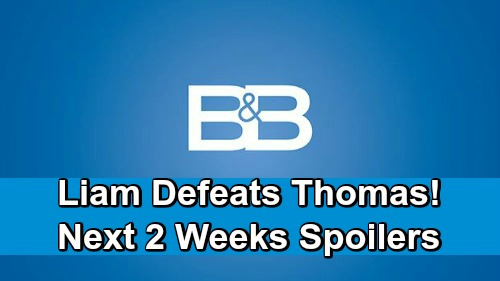The Bold and the Beautiful Spoilers Next 2 Weeks: Liam Defeats Thomas – Katie and Shauna Trick Bill – Wyatt and Flo In Love
