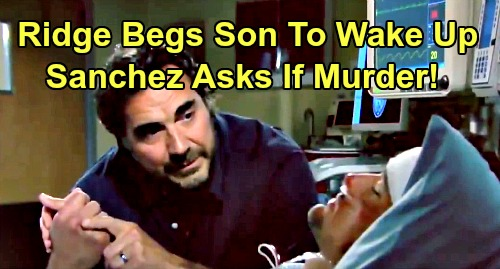 The Bold and the Beautiful Spoilers: Week of August 26 Preview – Thomas Might Be Dead Because of Brooke – Sanchez Asks If Murder