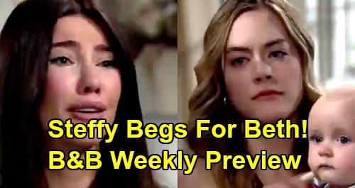 The Bold and the Beautiful Spoilers: Week of August 5 Preview – Sobbing Steffy Begs as Hope Takes Baby Beth - Ridge Makes Flo Pay