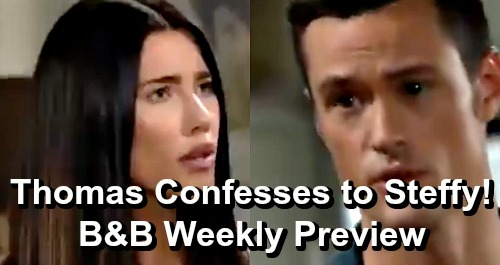 The Bold and the Beautiful Spoilers: Week of June 10 Preview – Thomas Confesses To Steffy, Insists Sister Must Know The Truth