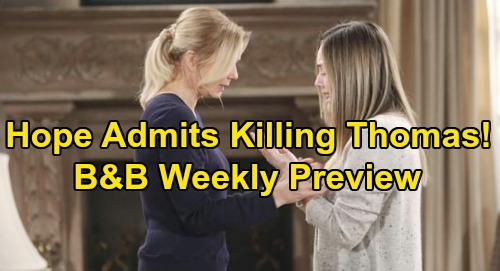 The Bold and the Beautiful Spoilers: Week of November 11 Preview – Hope Confesses to Killing Thomas – Brooke Defends Deadly Actions