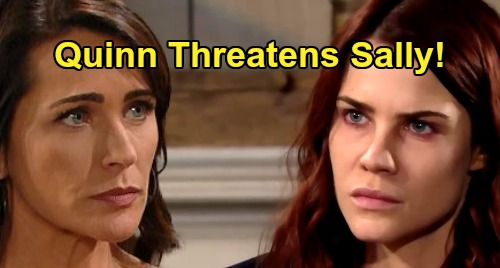 The Bold and the Beautiful Spoilers: Quinn's Brutal Sally Confrontation - Threatens Fake Illness Scammer For Harming Wyat