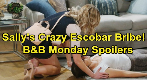 The Bold and the Beautiful Spoilers: Monday, March 23 Recap - Sally's Shocking Dr. Escobar Bribe - Donna Rages at Katie Betrayal