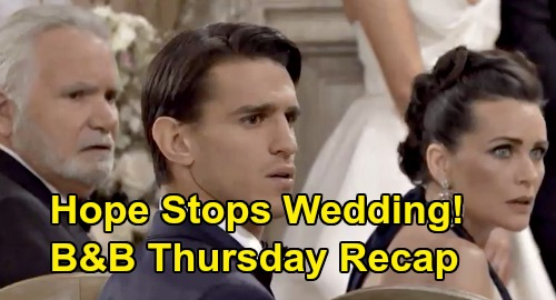 The Bold and the Beautiful Spoilers: Thursday, March 12 Recap - Thomas Nearly Marries Zoe - Hope Stuns By Interrupting Wedding