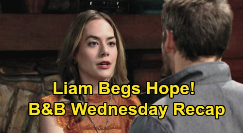 The Bold and the Beautiful Spoilers: Wednesday, March 4 Recap - Liam Begs Hope To Open Her Eyes - Thomas's Mystery Wedding Gown