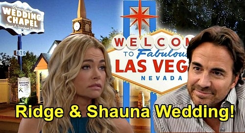 The Bold and the Beautiful Spoilers: Ridge & Shauna's Quickie Vegas Wedding – Brooke Horrified by Hubby's New Wife?