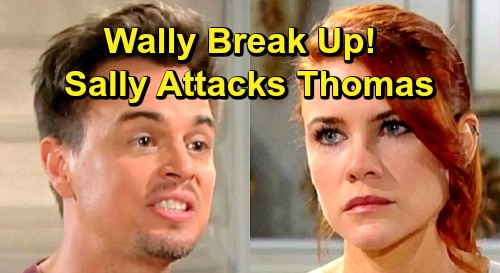 The Bold and the Beautiful Spoilers: Sally Attacks Thomas for Destroying Her Relationship – Quinn Celebrates the End of 'Wally'