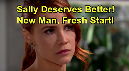 The Bold and the Beautiful Spoilers: Sally Needs New Man & Fresh Start – B&B Fans Demand Better For Suffering Spectra