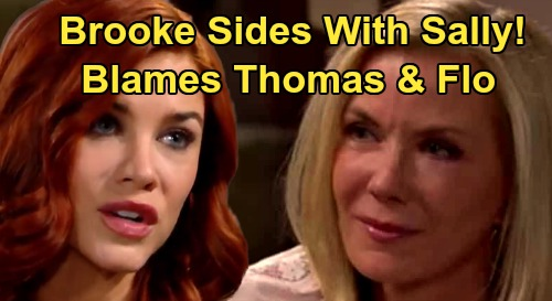 The Bold and the Beautiful Spoilers: Brooke Sides with Sally After Fake Illness Reveal – Blames Thomas & Flo, Ridge Outraged?