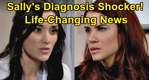 The Bold and the Beautiful Spoilers: Sally's Diagnosis Shocker - Misses Dr. Escobar's Life-Changing News - Distracted by Wyatt?