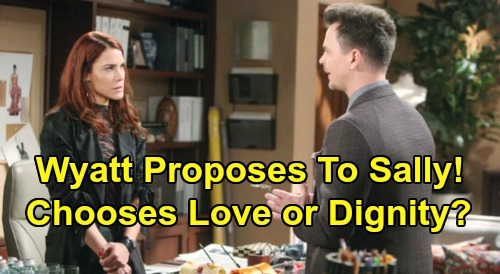 The Bold and the Beautiful Spoilers: Wyatt Proposes to Sally Again Out of Pity – Dying Ex Torn, Must Choose Between Dignity and Love?