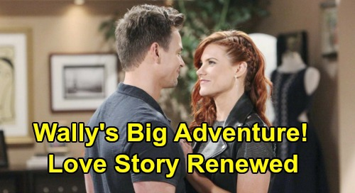 The Bold and the Beautiful Spoilers: 'Wally's' Big Adventure – Wyatt Helps Sally with Amazing Bucket List, Heartfelt Love Story Renewed
