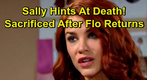 The Bold and the Beautiful Spoilers: Sally's Ominous Hint About Possible Death – Will She Be Sacrificed After Flo's Return?