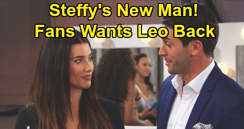 The Bold and the Beautiful Spoilers: Steffy Fans Want Leo Back As New Love Interest - Could Sam Myerson Return To B&B?