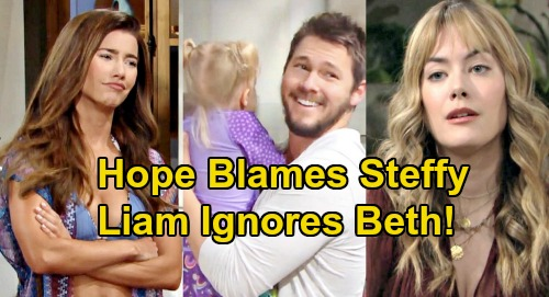 The Bold and the Beautiful Spoilers: Hope Blames Steffy for Hogging Liam - Beth Left Out, Kelly Gets All Dad's Time?