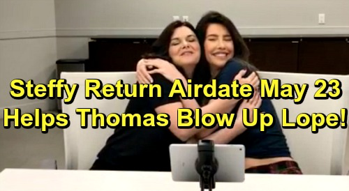 The Bold and the Beautiful Spoilers: Torn Steffy Returns, Faces Life-changing Decision – Helps Thomas Blow Up Lope?