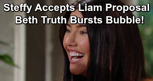 The Bold and the Beautiful Spoilers: Steffy Accepts Liam's Proposal, Family Dreams Come True – Beth Truth Bursts Bubble