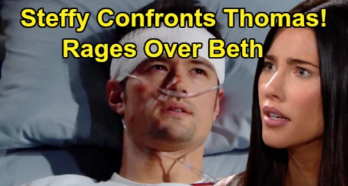 The Bold and the Beautiful Spoilers: Steffy Confronts Thomas Over Beth Secret Fallout - Rages Over Destructive Deception