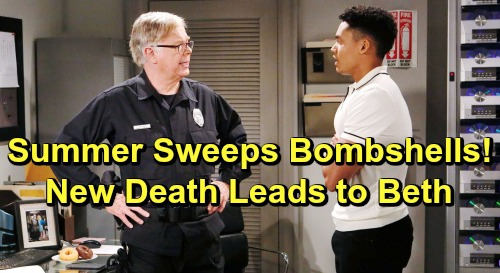 The Bold and the Beautiful Spoilers: Summer Sweeps Shockers – New Death and Seret-Keeper Bombshells Build to Beth Reveal