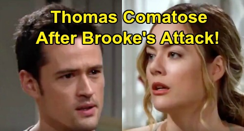 The Bold and the Beautiful Spoilers: Thomas Comatose After Brooke's Attack, Grim Prognosis – Steffy & Ridge Play the Blame Game