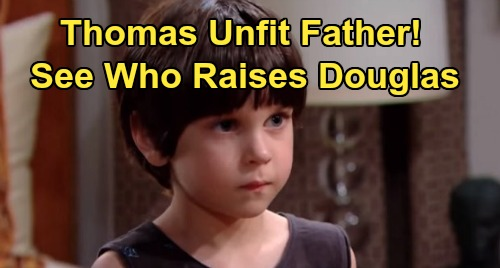 The Bold and the Beautiful Spoilers: Douglas Faces Uncertain Fate, Thomas An Unfit Father - See Who Could Raise Him