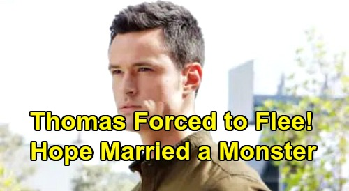 The Bold and the Beautiful Spoilers: Thomas Forced to Flee After Liam's Beth Bomb – Horrified Hope Realizes She Married a Monster