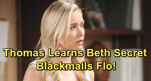 The Bold and the Beautiful Spoilers: Thomas Learns Beth Swap Secret – Blackmails Flo To Help Him Seduce Hope
