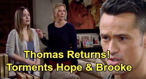 The Bold and the Beautiful Spoilers: Thomas Returns, Torments Hope and Brooke – Douglas 'Dead' Dad Fights Back