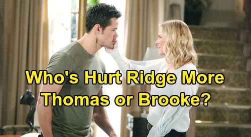 The Bold and the Beautiful Spoilers: Who Has Hurt Ridge More - Brooke or Thomas?