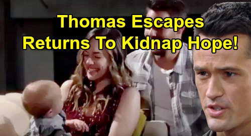 The Bold and the Beautiful Spoilers: Thomas Escapes But Just Won't Quit - Hope and Beth Kidnapping Plot Brings Bitter End?