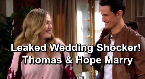 The Bold and the Beautiful Spoilers: Leaked Wedding Shocker, Thomas and Hope Tie the Knot – Beth Secret Haunts Marriage