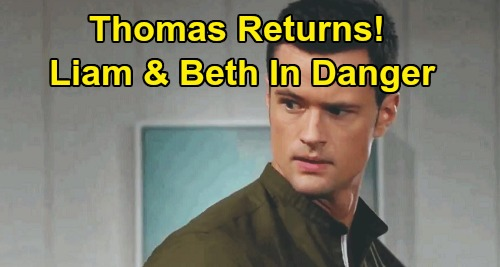 The Bold and the Beautiful Spoilers: Thomas Not Done With Hope - Returns After Escape, Liam and Beth in Danger?