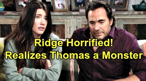 The Bold and the Beautiful Spoilers: Ridge's Horrible Realization - Discovers Brooke Was Right About Thomas