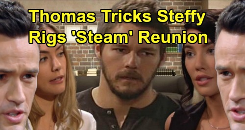 The Bold and the Beautiful Spoilers: Steffy Makes A Move On Liam – Thomas Tricks Sister, Stuns Hope - Rigs 'Steam' Reboot