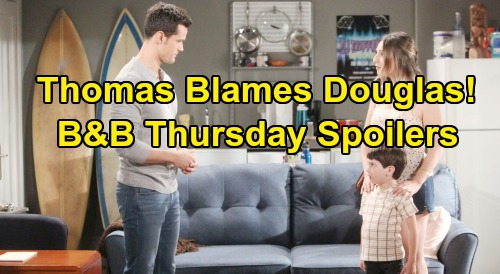 The Bold and the Beautiful Spoilers: Thursday, August 22 - Thomas Berates Douglas For Beth Secret - Ridge Takes The Blame For Son