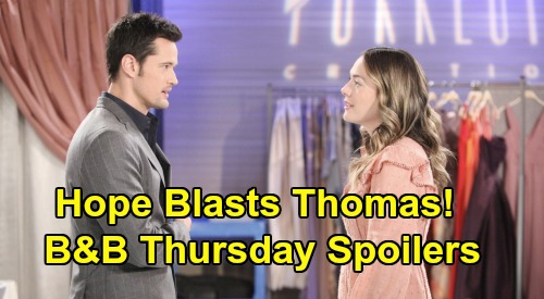 The Bold and the Beautiful Spoilers: Thursday, February 13 - Hope Blasts Thomas For Hurting Douglas - Total Fail for Brooke & Ridge