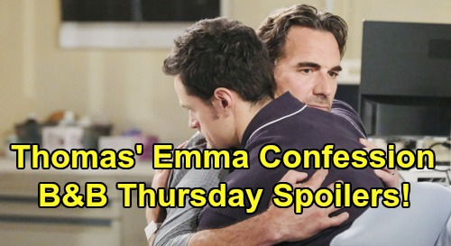 The Bold and the Beautiful Spoilers:Thursday, September 5 - Thomas's Emma Confession - Ridge Fears Murder Charges