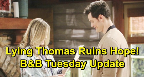 The Bold and the Beautiful Spoilers: Tuesday, April 23 Update – Lying Thomas Brings Hope's Heartbreak – Wyatt and Quinn's Wally Battle