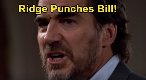 The Bold and the Beautiful Spoilers: Friday, March 27 Update – Quinn Gloats as Ridge Punches Bill & Katie Rages Over Cheating