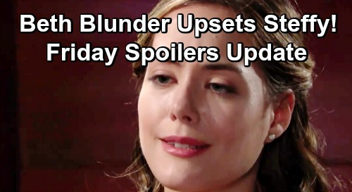 The Bold and the Beautiful Spoilers: Friday, June 28 Update – Steffy Upset By Hope's Beth Outburst – Flo's Moving In