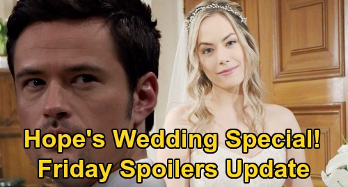The Bold and the Beautiful Spoilers: Friday, March 13 Update – Hope's Wedding To Thomas, Zoe Dumped – Bill Slams 'Bridge' Romance