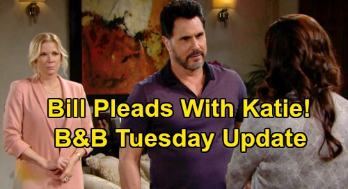 The Bold and the Beautiful Spoilers: Tuesday, March 31 Update – Bill Pleads With Katie - Ridge Chases Future with Shauna